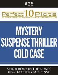 """Cover Perfect 10 Mystery / Suspense / Thriller Cold Case Plots #28-5 """"A BODY IN THE DUNES – REAL MYSTERY SUSPENSE"""""""