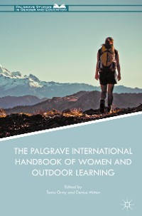 Cover The Palgrave International Handbook of Women and Outdoor Learning