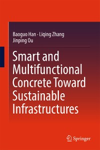 Cover Smart and Multifunctional Concrete Toward Sustainable Infrastructures