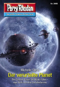 Cover Perry Rhodan 3085: Der verurteilte Planet