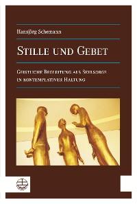 Cover Stille und Gebet