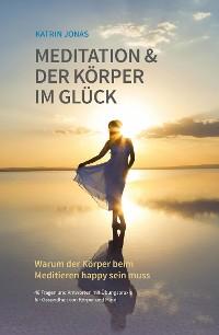 Cover Meditation & Der Körper im Glück