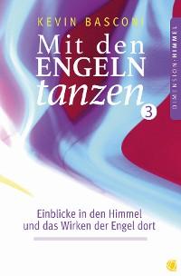 Cover Mit den Engeln tanzen (Band 3)