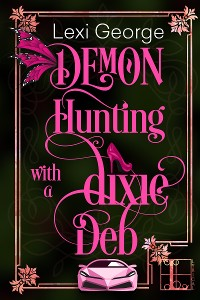 Cover Demon Hunting With a Dixie Deb