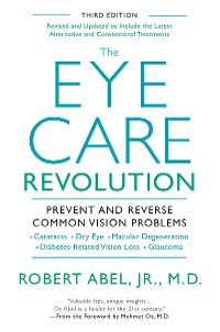 Cover The Eye Care Revolution: