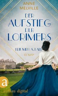 Cover Der Aufstieg der Lorimers