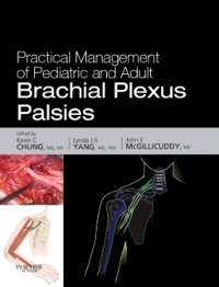 Cover Practical Management of Pediatric and Adult Brachial Plexus Palsies E-Book
