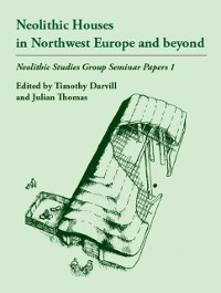 Cover Neolithic Houses in Northwest Europe and beyond
