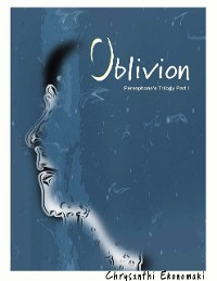 Cover Oblivion Persephone's Trilogy Part I