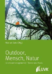 Cover Outdoor, Mensch, Natur