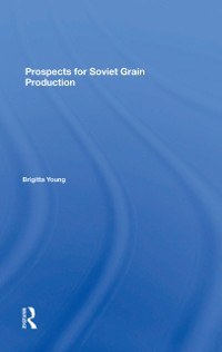 Cover Prospects For Soviet Grain Production