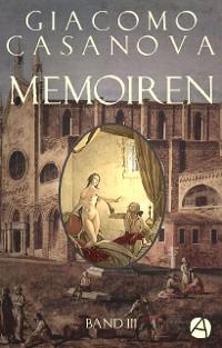 Cover Memoiren: Geschichte meines Lebens. Band 3