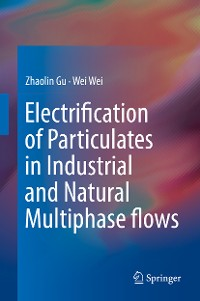 Cover Electrification of Particulates in Industrial and Natural Multiphase flows