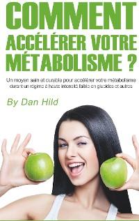 Cover Comment accélérer votre métabolisme ?