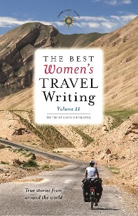 Cover The Best Women's Travel Writing, Volume 11