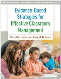 Cover Evidence-Based Strategies for Effective Classroom Management