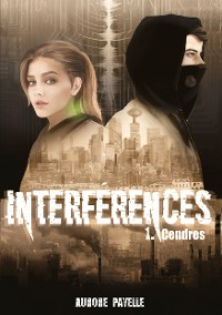 Cover Interférences - Tome 1