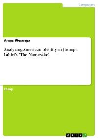 "Cover Analyzing American Identity in Jhumpa Lahiri's ""The Namesake"""