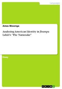 """Cover Analyzing American Identity in Jhumpa Lahiri's """"The Namesake"""""""