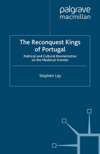 Cover The Reconquest Kings of Portugal