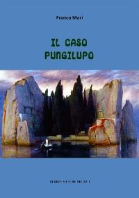 Cover Il caso Pungilupo