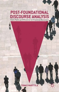 Cover Post-Foundational Discourse Analysis