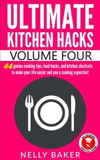 Cover Ultimate Kitchen Hacks - Volume 4