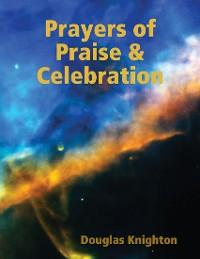 Cover Prayers of Praise & Celebration