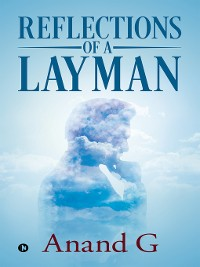 Cover Reflections of a Layman