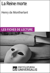 Cover La Reine morte de Henry de Montherlant