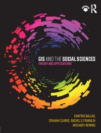 Cover GIS and the Social Sciences