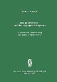 Cover Das Lebensmittel- und Bedarfsgegenstandegesetz Die amtliche Uberwachung des Lebensmittelverkehrs