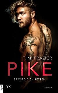 Cover Pike - Er wird dich retten