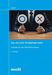 Cover Das aktuelle Disziplinarrecht