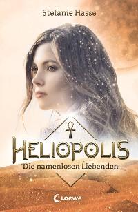 Cover Heliopolis 2 - Die namenlosen Liebenden
