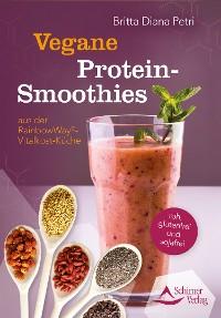Cover Vegane Protein-Smoothies aus der RainbowWay®-Vitalkost-Küche