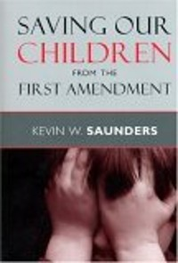 Cover Saving Our Children from the First Amendment