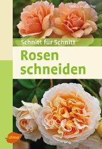 Cover Rosen schneiden