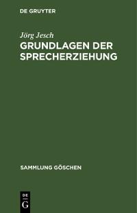 Cover Grundlagen der Sprecherziehung