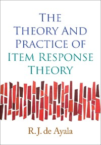 Cover The Theory and Practice of Item Response Theory