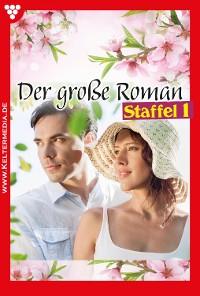 Cover Der große Roman Staffel 1 – Liebesroman