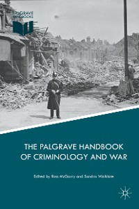 Cover The Palgrave Handbook of Criminology and War