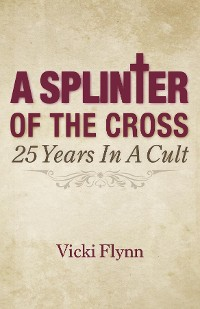 Cover A Splinter of the Cross