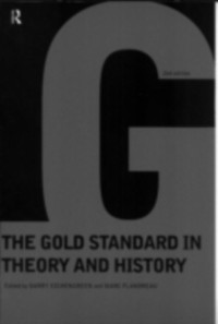 Cover Gold Standard In Theory & History