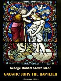 Cover Gnostic John the Baptizer
