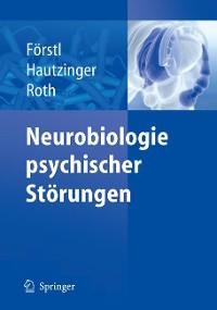 Cover Neurobiologie psychischer Störungen