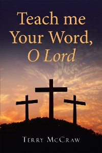 Cover Teach Me Your Word, O Lord