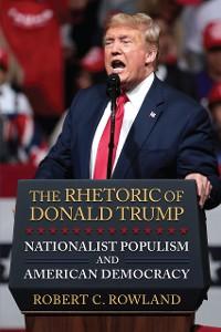 Cover The Rhetoric of Donald Trump
