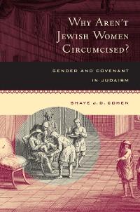 Cover Why Aren't Jewish Women Circumcised?