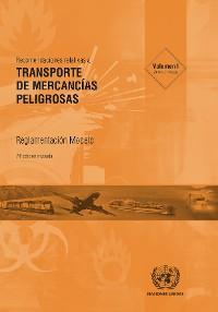 Cover Recomendaciones relativas al transporte de mercancías peligrosas: Reglamentación modelo - Vigésima edición revisada